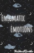 |Enigmatic emotions| #wattys2019 by TheVibrantScribbler