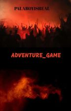 ADVENTURE _GAME by Palaboyisreal
