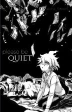 please be quiet by Aloha_Flowers