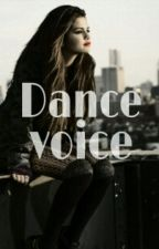 Dance voice by emily1D01