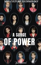 A Surge of Power | NCT by Softbunns