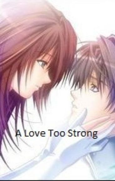 A Love Too Strong