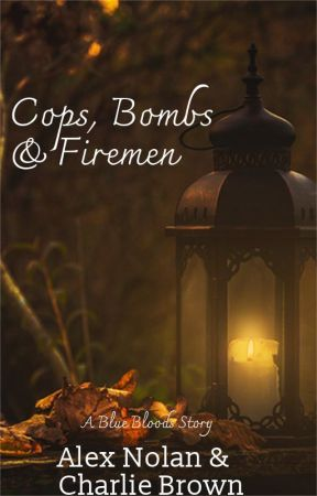 Cops, Bombs & Firemen - A Blue Bloods story - 8: Family