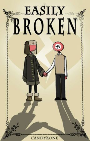 Easily Broken // (Third Reich X USSR) Countryhumans by CandyZONE