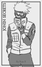Jonin Secrets by ThisIsRoseB
