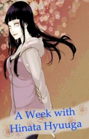 A Week with Hinata Hyuuga. by CluelessLauren
