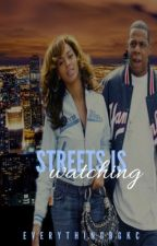 Streets Is Watching by EverythingBGKC