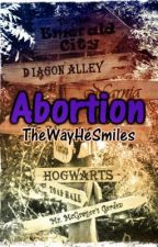 Abortion by TheWayHeSmiles