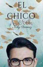 El chico nerd by nicky_ramirez123