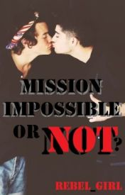 Mission impossible  or not? (Zarry) by rebel_girl