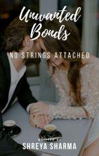 Unwanted Bonds by thegirlnextdoor7781