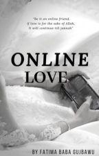 Online Love by TeemahGujbawu