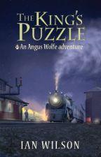 The King's Puzzle by IanWilsonAuthor