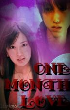 One Month Love <3 by krayzie27