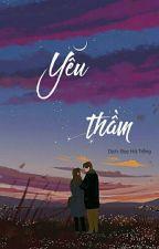 Yêu Thầm by diepmoc_24