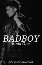 BADBOY •×• Book One •×• PT by RafaelaFilipaMalik