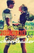 Becoming popular & cheerleader(A Zayn Malik fanfic♥) by _panagiwtidou_