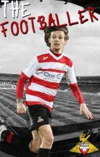 The Footballer ║LT║ (Editando) by Anna_S1D