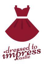 dressed to impress by castleinthesky