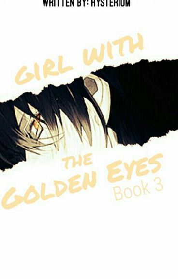 ⌠Girl With Golden Eyes⌡ Third Book of the †Life Is Beautiful† Series