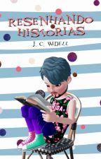 Histórias Resenhadas + Capas by JCWidell