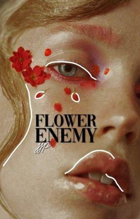 FLOWER ENEMY ― jjp by bubbslee