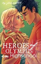 Heroes of Olympus in High school || ON HOLD || by jhwood1122