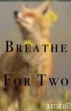 Breathe For Two||Jacob Black by aumaba13
