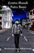 Contra Mundi - Putra Bumi by JagatnataAdhipramana