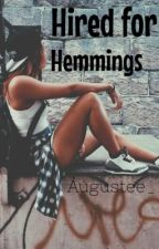 Hired for hemmings by PrincessSugg