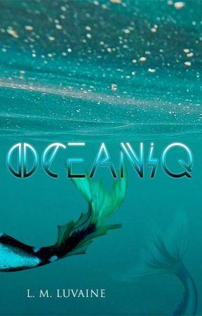 Oceaniq by LMLuvaine