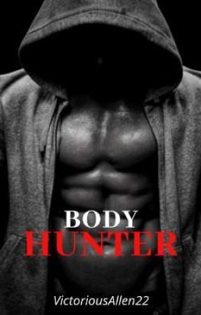 BODY HUNTER by VictoriousAllen22