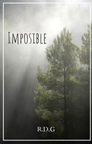 Imposible ~R.D.G~