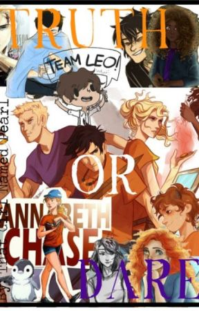 Percy Jackson and HoO Truth or Dare fanfiction - Chapter 3~War god