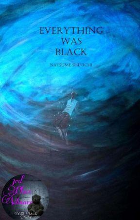 Everything Was Black  by deadinsidefthairdye