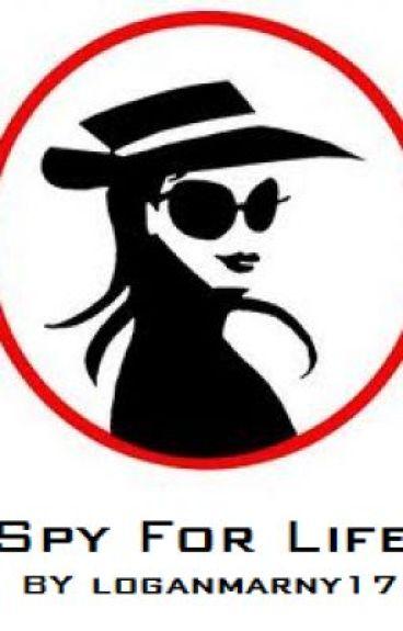Spy for Life (A Watty Awards Story)