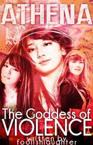 Athena: The Goddess of Violence