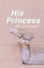 His Princess  by little_princessgirl