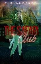 The Safari Club by TimWuebker