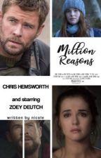 Million Reasons ▹ C. Hemsworth by xxBabyxxGirlxx