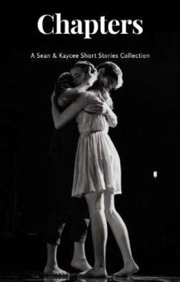 Chapters: Stories on Sean & Kaycee