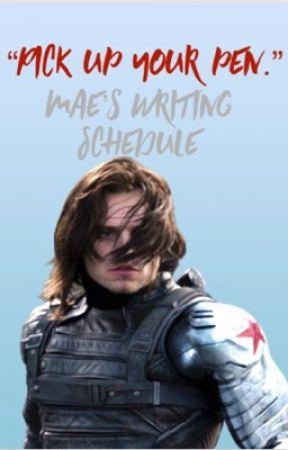 Pick Up a Pen | Writing Schedule  by mrstarkwewon