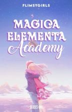 Magica Elementa Academy: Redemption Of The Stone (On-going) by Flimsygirls