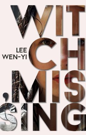Witch, Missing (#3 in the Witches Trilogy) -ON HIATUS- by magic_has_prices