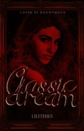 Classic Dream by Lilithies