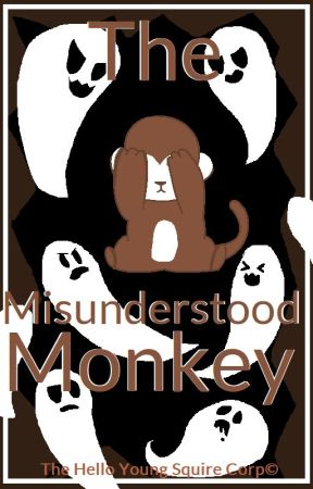 The Misunderstood Monkey - The MPP Show | ✓ by KylineMoo