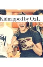 Kidnapped by O2L by ifanfictionals