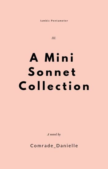 A Short Collection of Shakesperean Sonnets Danielle Wattpad