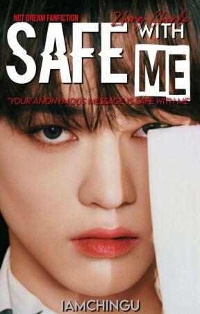 Safe with Me | Zhong Chenle by IamChingu