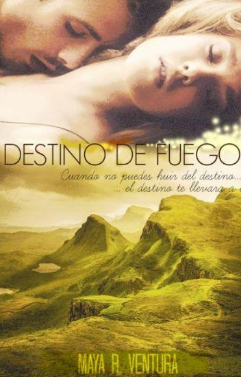 DESTINO DE FUEGO ©